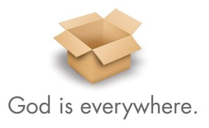 God is everywhere open box